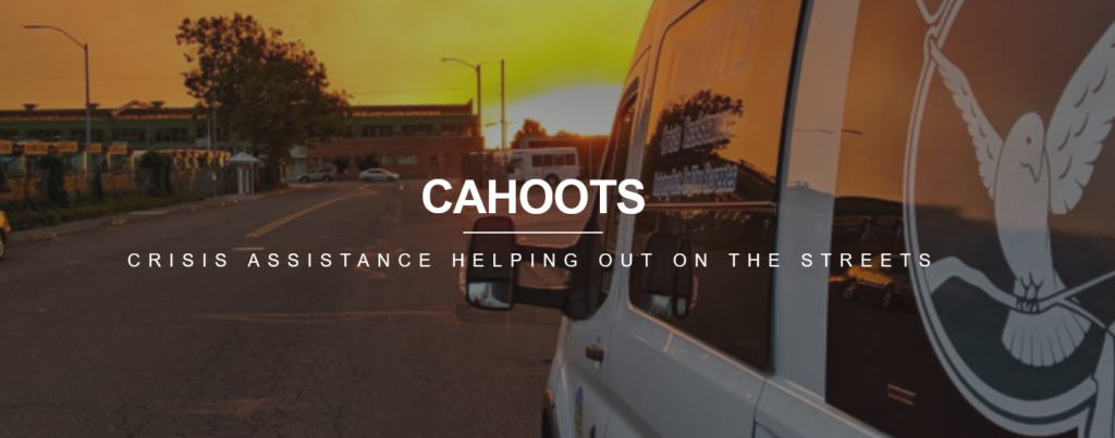 CAHOOTS- Crisis Assistance Helping Out On The Streets